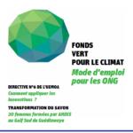 FONDS VERT POUR LE CLIMAT : Mode d'emploi pour les ONG