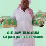 GIE JAM BUGGUM: La paix par les céréales